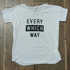 Every Which Way Tee